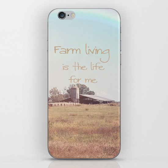 Farm Living is the Life for Me iPhone Skin