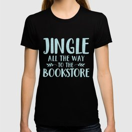 Jingle All The Way To The Bookstore (Blue) T-shirt