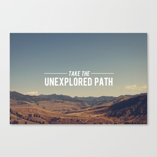 Take The Unexplored Path Canvas Print