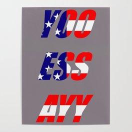 Yoo Ess Ayy Poster