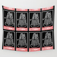 dr who Wall Tapestries featuring EXTERMINATE  |  Dalek  |  Dr. Who by Silvio Ledbetter