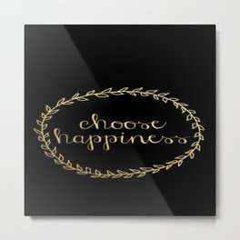 Black and Gold Choose Happiness Wreath Brushstroke Metal Print