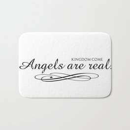 Angels are real. Bath Mat