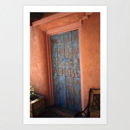 Santa Fe - Adobe Building Doorway 2010 Art Print