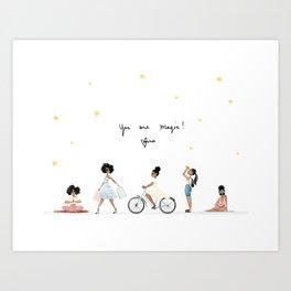 You are Magic! Art Print