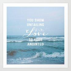 UNFAILING LOVE Art Print