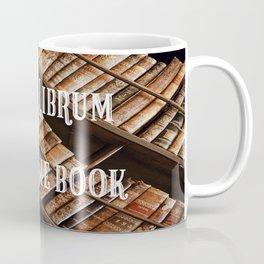 Carpe Librum Seize the Book Coffee Mug