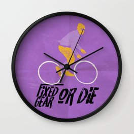 fixed gear or die Wall Clock