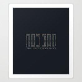 Mossad - Israeli Intelligence Agency Art Print