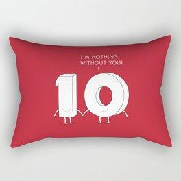 I'm nothing without you! Rectangular Pillow