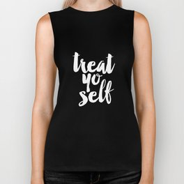 Treat Yo Self black and white typography poster black-white design home decor bedroom dorm wall art Biker Tank