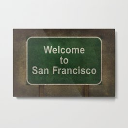 Welcome to San Francisco road sign illustration Metal Print