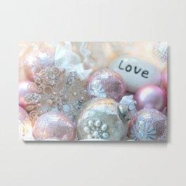 Romantic Shabby Chic Holiday Christmas Ornaments Love Print and Home Decor Metal Print