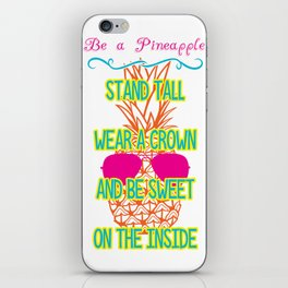 Be a Pineapple iPhone Skin