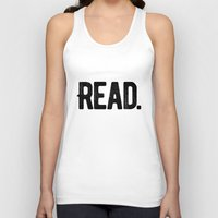 read Tank Tops featuring Read. by Art Show For A Cause Gallery + Products