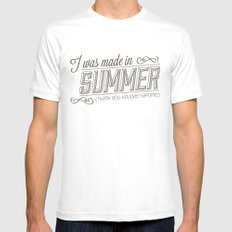 I was made in Summer (Thank you holiday naptime) MEDIUM White Mens Fitted Tee