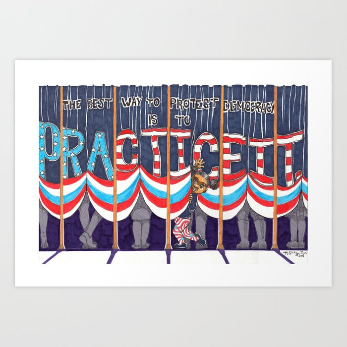 Practicing Democracy Art Print