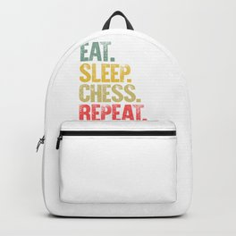 Eat Sleep Repeat Shirt Eat Sleep Chess Repeat Funny Gift Backpack