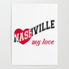 Nashville my love Poster