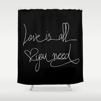 all you need is love Shower Curtains featuring Love is all you need by LebensART