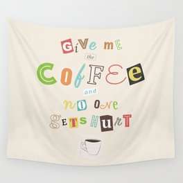 A Ransom Note for Morning Wall Tapestry