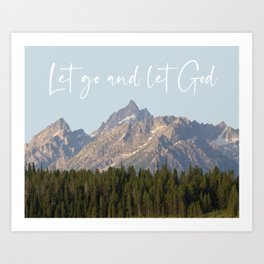 Let go and let God Art Print