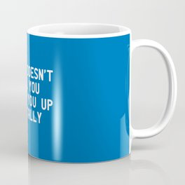 Mentally Coffee Mug
