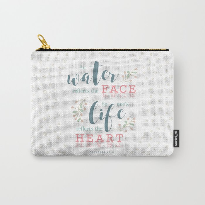 """Life Reflects the Heart"" Bible Verse Print Carry-All Pouch"
