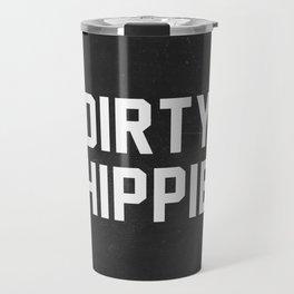 Dirty Hippie - black version Travel Mug