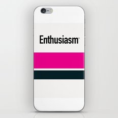 ENTHUSIASM iPhone & iPod Skin