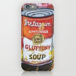 Gluttony Soup Preserves iPhone Case