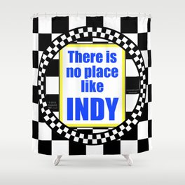 There Is No Place Like INDY, blue & yellow Shower Curtain