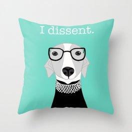 Ruth Bader Ginsburg Greyhound I Dissent Throw Pillow
