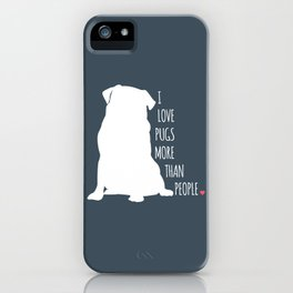 I Love Pugs iPhone Case