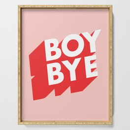 Boy Bye funny poster typography graphic design in red and pink home decor Serving Tray