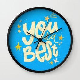 You da absolute best! Wall Clock