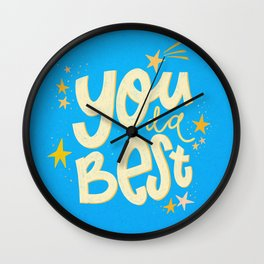 You da absolute best! Wall Clock