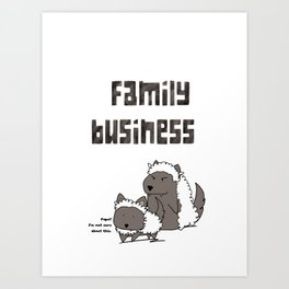 Family Business Art Print