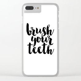 Bathroom Decor Washroom Print Monochrome decor Brush Your Teeth Education Sign Nursery Typography Clear iPhone Case