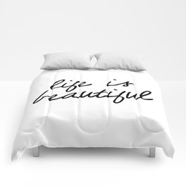 Life is Beautiful black and white contemporary minimalism typography design home wall decor bedroom Comforters
