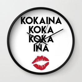 KOKAINA KOKA KOKA INA - Miami Yacine Lyrics Wall Clock