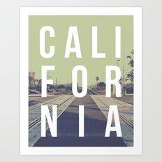 California on the Tracks Again Art Print