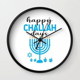 Happy Challah Days Wall Clock