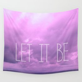 Let it be! Wall Tapestry