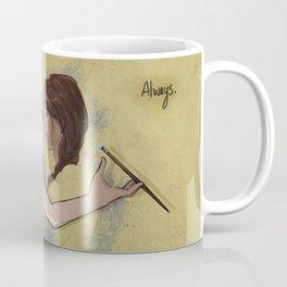 Always. Coffee Mug