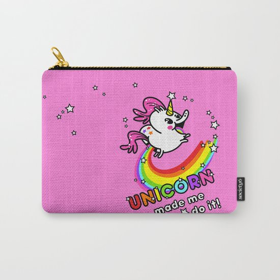 Unicorn made me do it! Carry-All Pouch