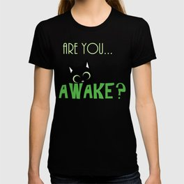 Are you AWAKE Funny cat clipart, animals lover shirt, pet person, sweet kitten, green big eyes T-shirt
