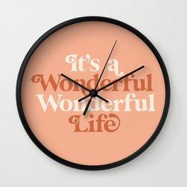 Its a Wonderful Wonderful Life Wall Clock