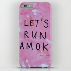let's run amok iPhone 6s Plus Slim Case