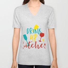 Drink Up Bitches Unisex V-Neck